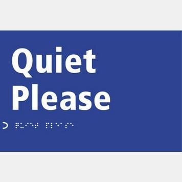 quiet please sign - photo #20